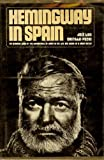 Hemingway in Spain;: A personal reminiscence of Hemingway's years in Spain by his friend