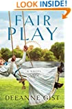 Fair Play: A Novel
