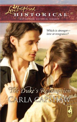 The Duke's Redemption (Love Inspired Historical)