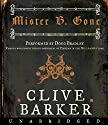 Mister B. Gone Audiobook by Clive Barker Narrated by Doug Bradley