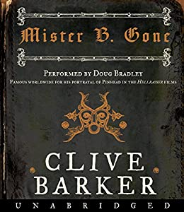 Mister B. Gone Audiobook