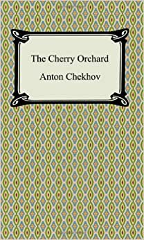 essay cherry orchard anton chekhov The cherry orchard essays: the cherry orchard the cherry orchard by anton chekhov is a dramatic play set at a cherry orchard in russia.