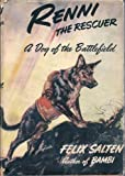Renni, the Rescuer: A Dog of the Battlefield