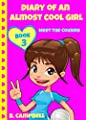 Diary of an Almost Cool Girl - Book 3: Meet The Cousins - (Hilarious Book for 8-12 year olds)