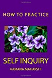 How to Practice Self Inquiry (Paperback)