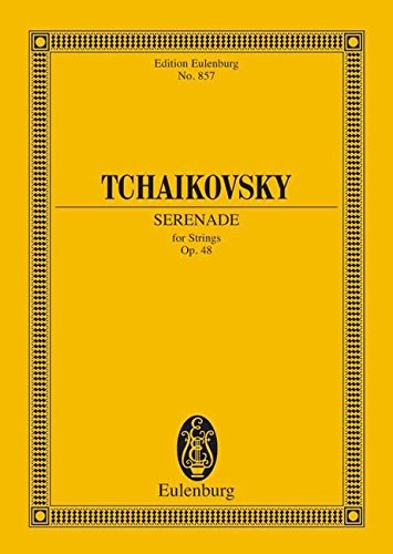 Serenade in C Major, Op. 48: for Strings (Schott) (Edition Eulenburg)
