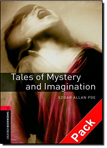 Oxford Bookworms Library: Oxford BookwormsL 3 Tales of Mystery& Imag cd Pack Ed 08: 1000 Headwords