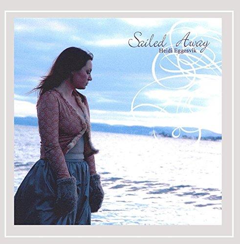 Heidi Eggesvik - Sailed Away
