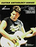 Product 076925649X - Product title The Best of George Thorogood / The Guitar Anthology S