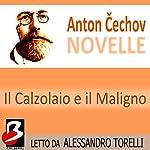 Novelle di Cechov: il Calzolaio e il Maligno [The House with the Mezzanine] | Anton Cechov