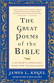 The Great Poems Of The Bible A Reader S Companion With border=