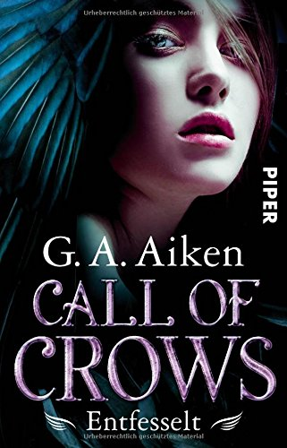 Aiken, G. A.: Call of Crows - Entfesselt