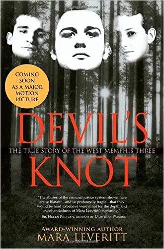 Devil's Knot: The True Story of the West Memphis Three written by Mara Leveritt