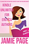 Kindle Unlimited For Erotica Authors:...