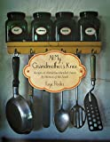 At My Grandmothers Knee: Recipes & Memories Handed Down By Women of the South