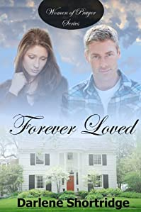 (FREE on 10/26) Forever Loved by Darlene Shortridge - http://eBooksHabit.com