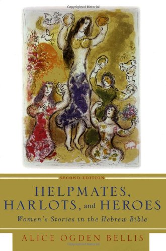 Helpmates, Harlots, and Heroes, Second Edition: Women's...
