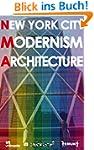 NEW YORK CITY MODERNISM ARCHITECTURE...