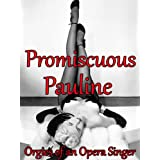 Promiscuous Pauline