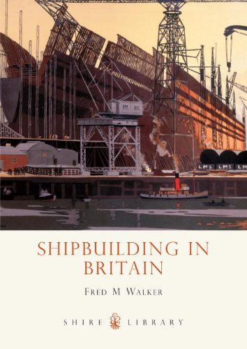 Shipbuilding in Britain (Shire Library)