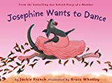 img - for Josephine Wants to Dance book / textbook / text book