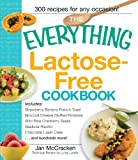img - for The Everything Lactose Free Cookbook: Easy-to-prepare, low-dairy alternatives for your favorite meals book / textbook / text book