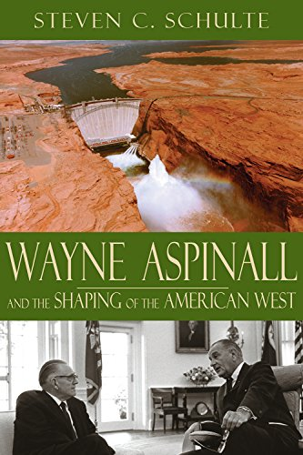 wayne-aspinall-and-the-shaping-of-the-american-west
