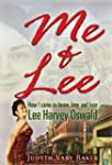 Me & Lee: How I Came to Know, Love an...