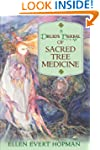 Druid's Herbal Of Sacred Tree Medicine