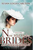 img - for New Mail Order Brides Series Volume 1: A Six Book Western Anthology (Mail Order Brides Anthologies) book / textbook / text book