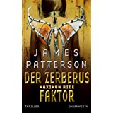 "Maximum Ride, Bd. 2 - Der Zerberus-Faktor: Thrillervon ""James Patterson"""