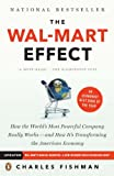 The Wal-Mart Effect: How the World's Most Powerful Company Really Works--and HowIt's Transforming the American Economy (0143038788) by Charles Fishman