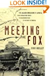 Meeting the Fox: The Allied Invasion...