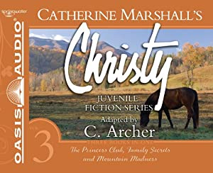 Christy Collection Books 7-9: The Princess Club, Family Secrets, Mountain Madness... by