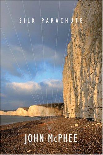Silk Parachute, John McPhee