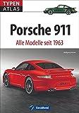 Typenatlas Porsche 911. Alle Neunelfer seit 1963. Der fundierte Typenkompass für alle Fans von Targa, Carrera, Cabrio, RS, Turbo und Co. Mit technischen Daten zu allen Modellen für Porsche-Liebhaber.