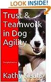 Trust & Teamwork in Dog Agility
