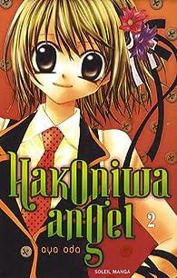 Hakoniwa angel, Tome 2 par Aya Oda