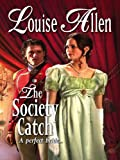 The Society Catch (Harlequin Historical)