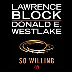 So Willing | [Lawrence Block, Donald E. Westlake]