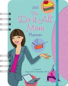 Orange Circle 2013 Do It All! Planner, Do It All Mom (31501)