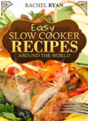 Easy Slow Cooker Recipes Around The World (Healthy Slow Cooker Recipes)