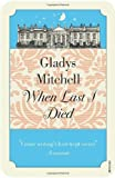 When Last I Died (0099526220) by Gladys Mitchell