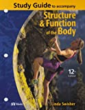 Structure and Function of the Body (Study Guide) (0323022170) by Thibodeau PhD, Gary A.