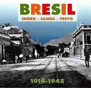 Choro Samba Frevo 1914-1945