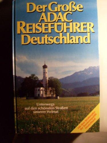 Der große ADAC Reiseführer Deutschland. Unterwegs
