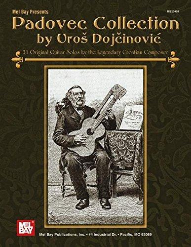 Padovec Collection: 21 Original Guitar Solos by the Legendary Croatian Composer