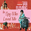 The Spy Who Loved Me Audiobook by Ian Fleming Narrated by Nadia May