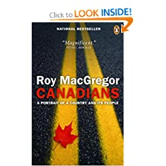 Canadians by Roy MacGregor