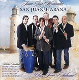 San Juan Habana (w/ Ismael ... - San Juan Habana